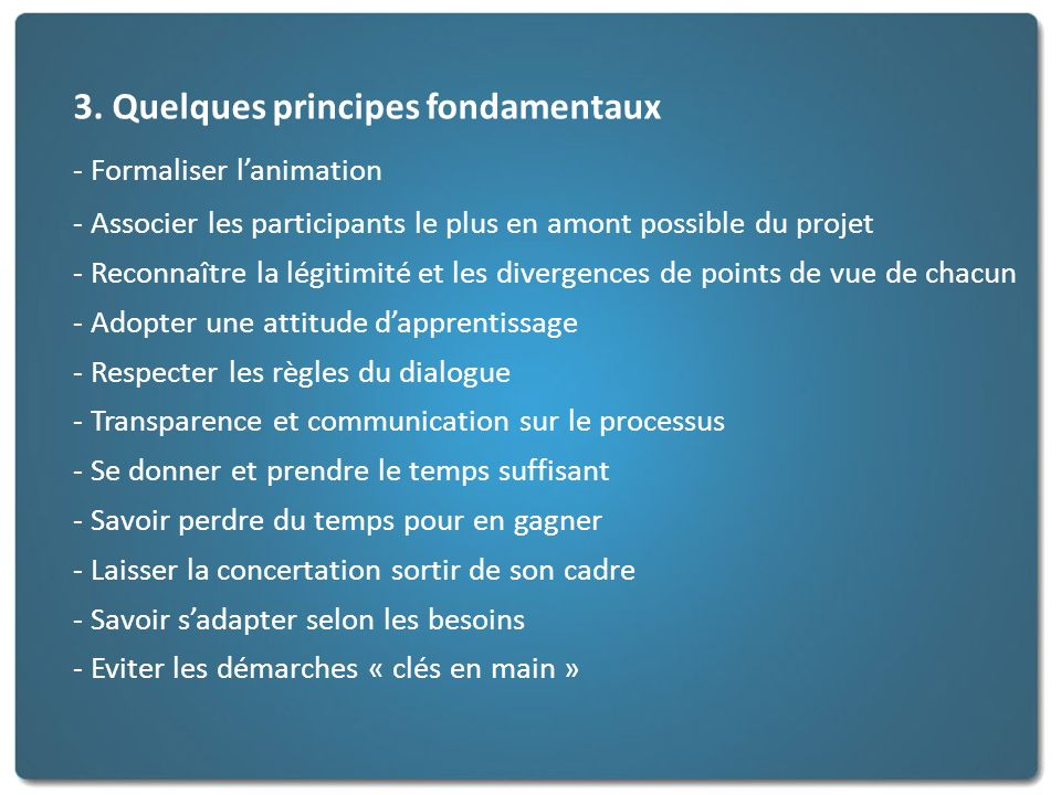 3. Quelques principes fondamentaux