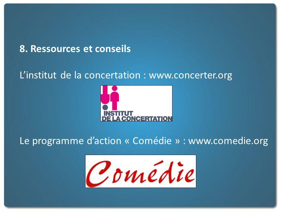 8. Ressources et conseils