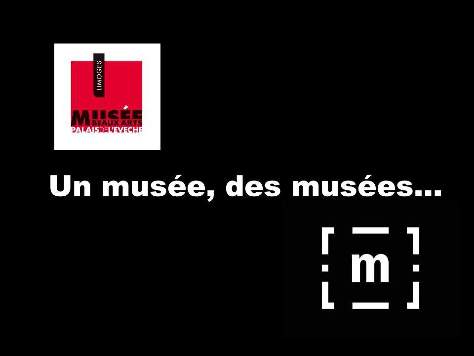 Un musée, des musées…
