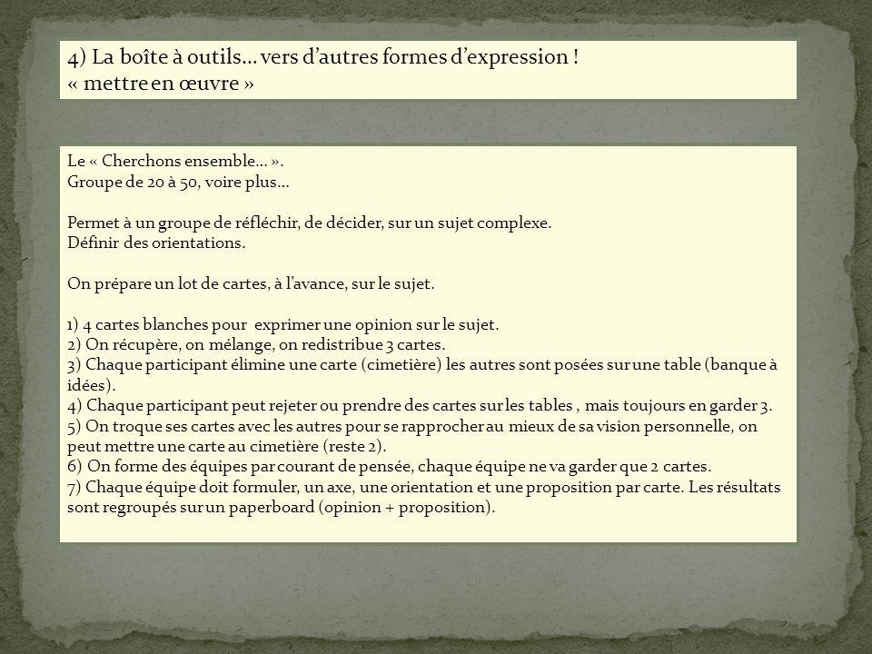 4) La boîte à outils… vers d'autres formes d'expression !