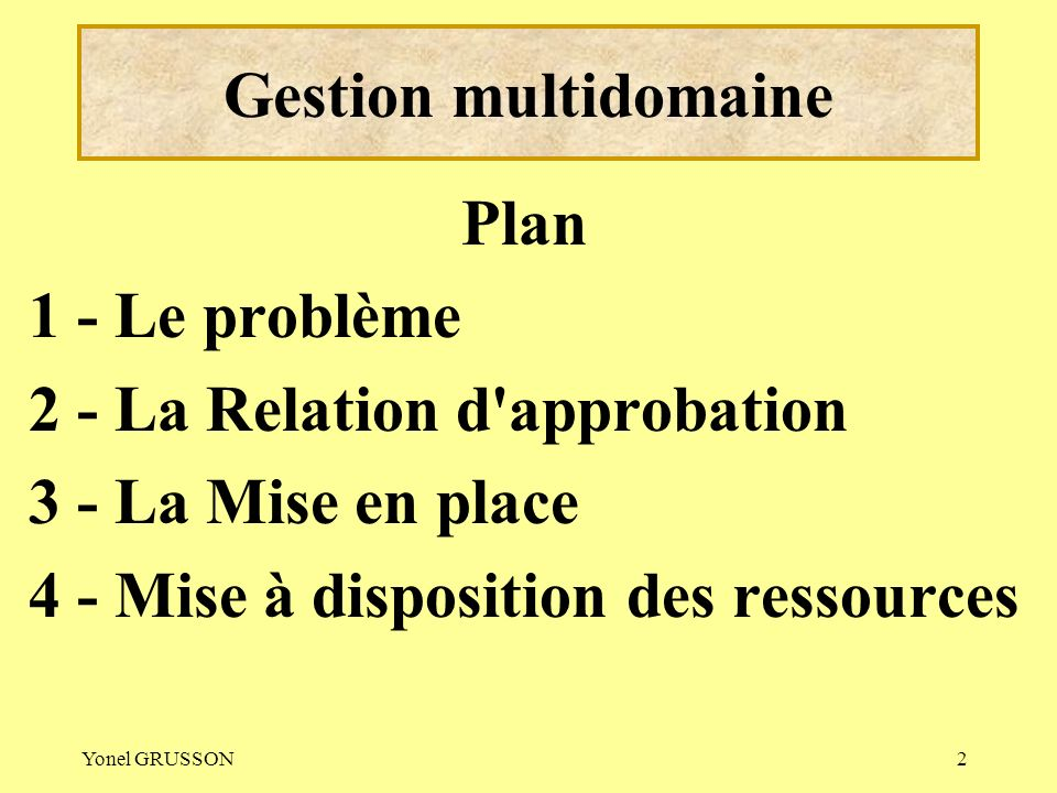 Gestion multidomaine Plan