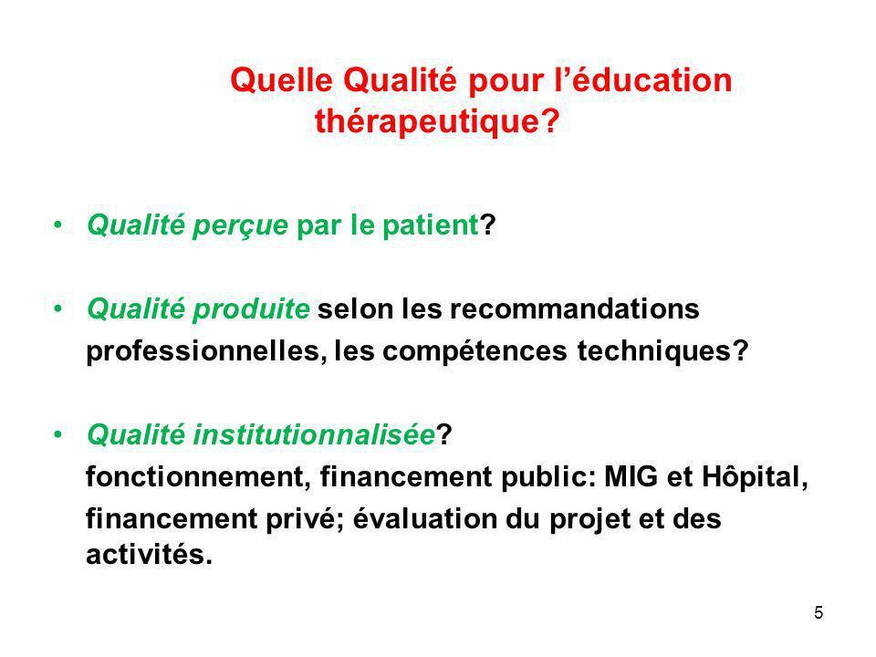 Quelle Qualité pour l'éducation thérapeutique