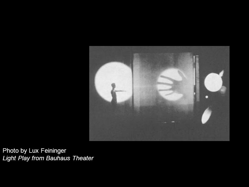 Photo by Lux Feininger Light Play from Bauhaus Theater