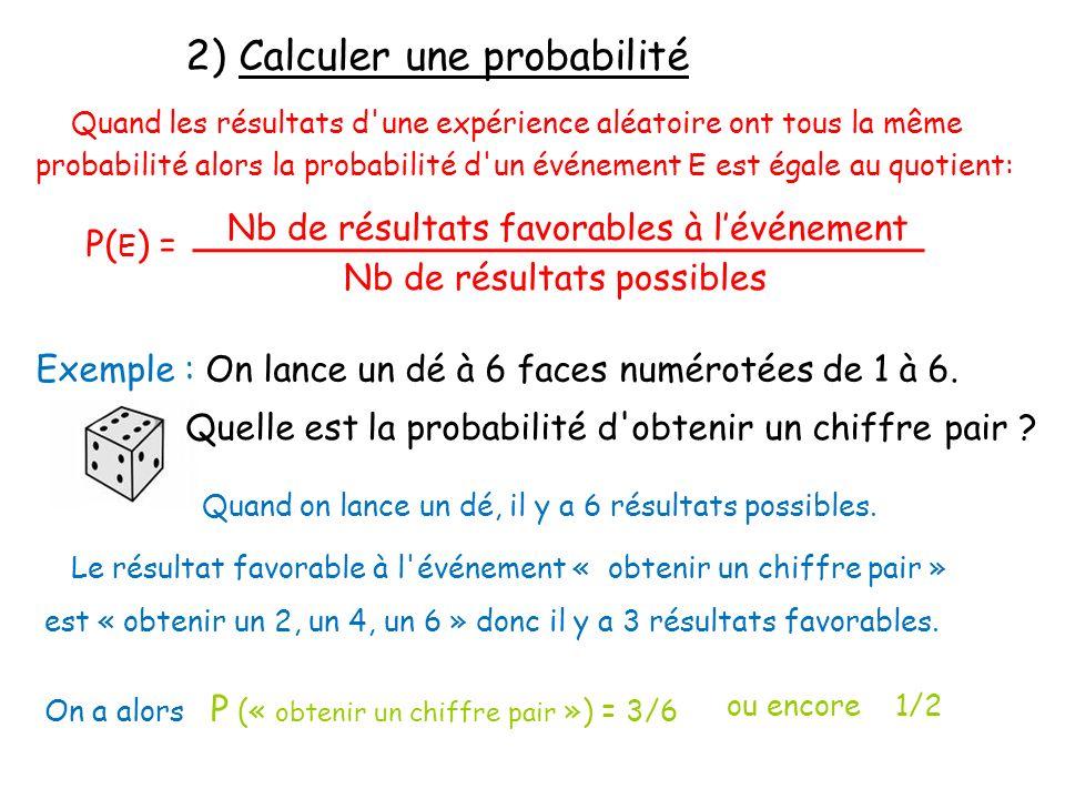 2) Calculer une probabilité