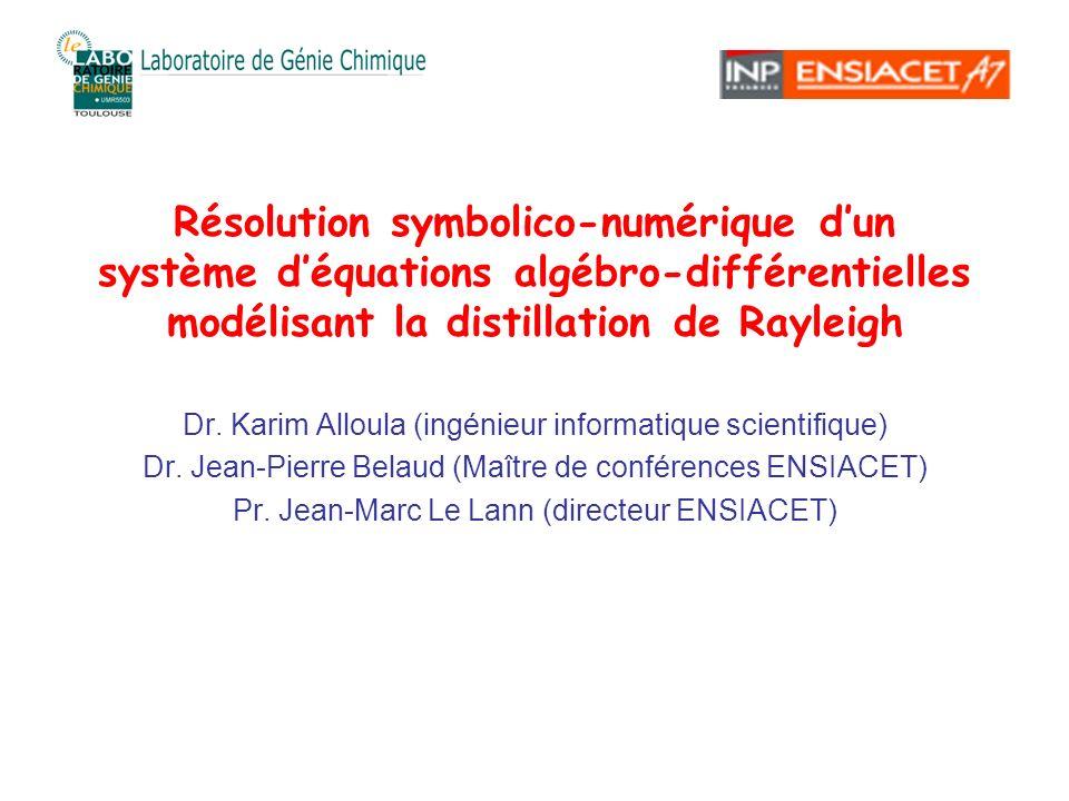 Résolution symbolico-numérique d'un système d'équations algébro-différentielles modélisant la distillation de Rayleigh