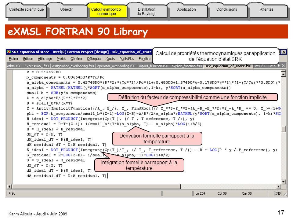 eXMSL FORTRAN 90 Library Calcul de propriétés thermodynamiques par application. de l'équation d'état SRK.