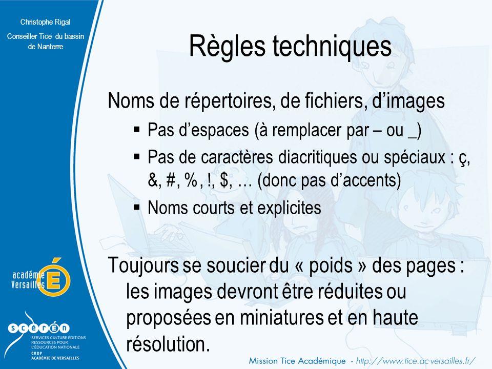 Règles techniques Noms de répertoires, de fichiers, d'images