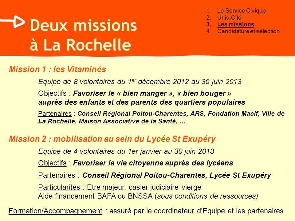 Deux missions à La Rochelle Mission 1 : les Vitaminés