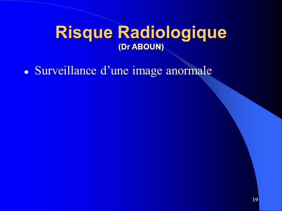 Risque Radiologique (Dr ABOUN)