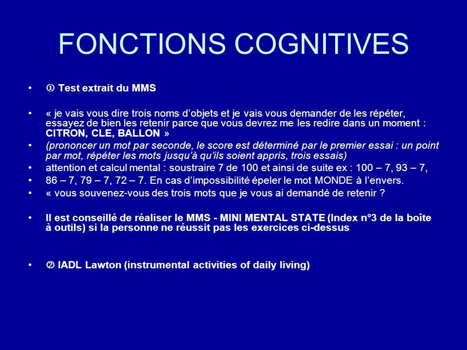FONCTIONS COGNITIVES  Test extrait du MMS