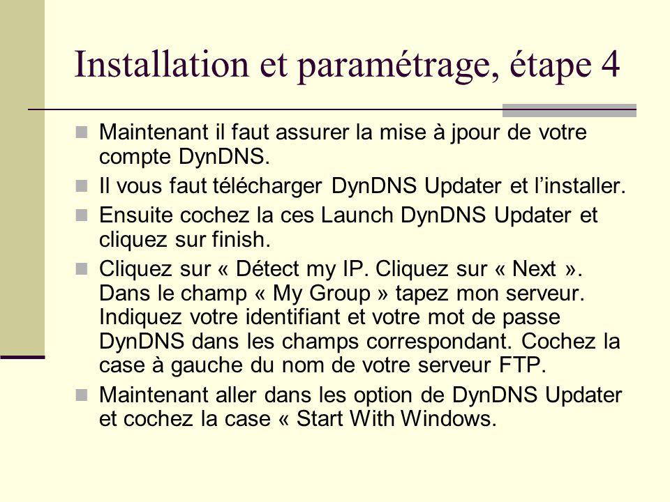 Installation et paramétrage, étape 4