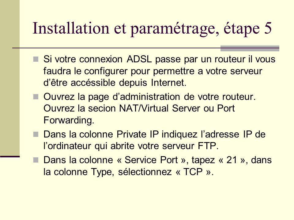 Installation et paramétrage, étape 5