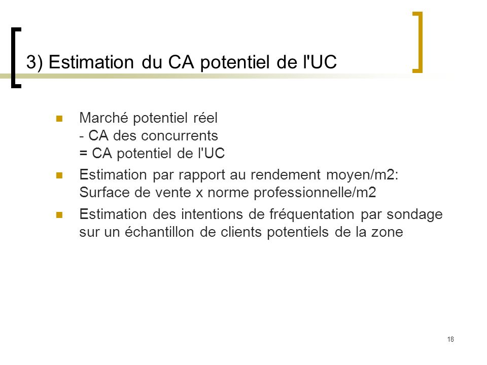 3) Estimation du CA potentiel de l UC