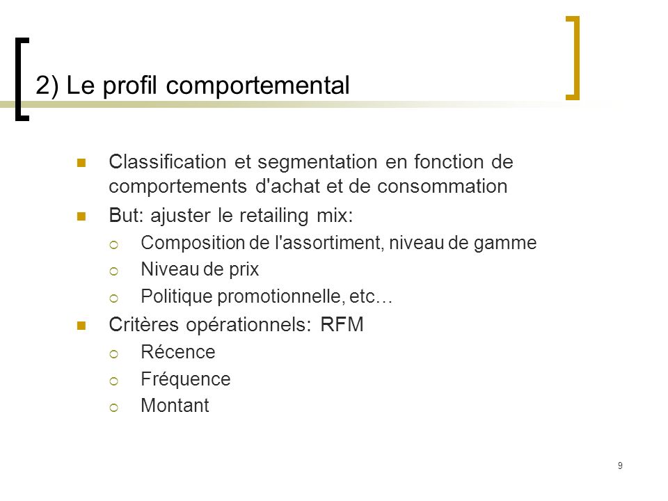 2) Le profil comportemental