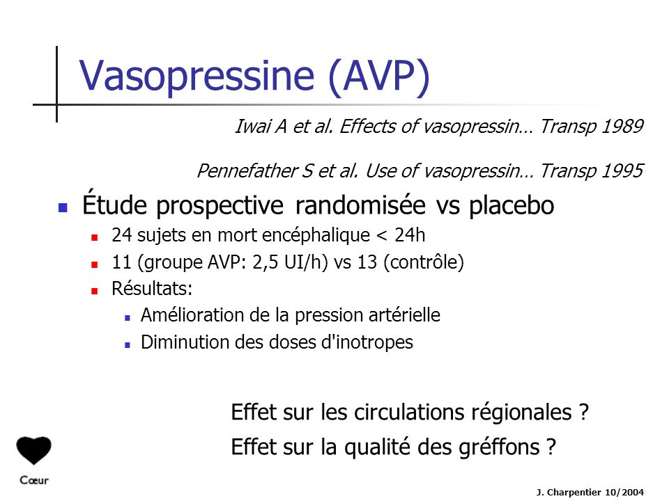 Vasopressine (AVP) Étude prospective randomisée vs placebo