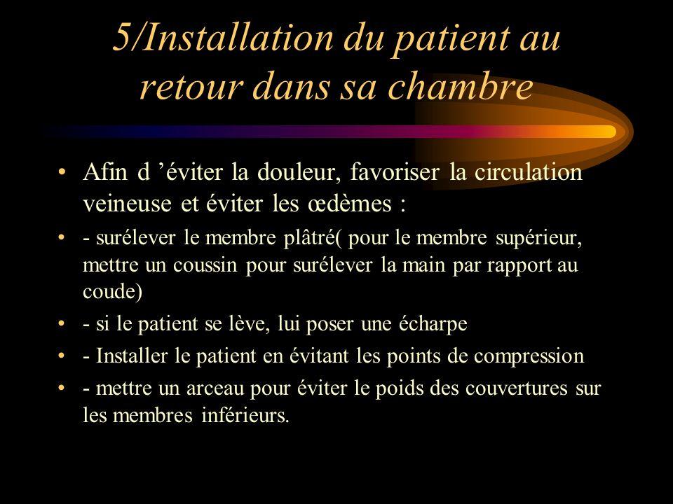 5/Installation du patient au retour dans sa chambre