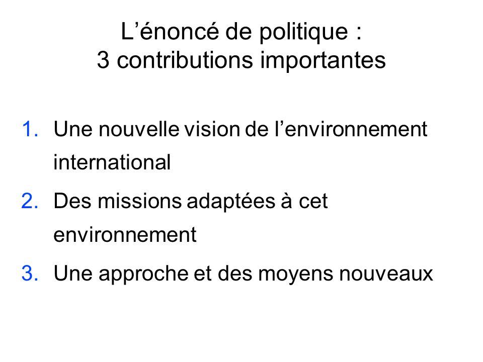 L'énoncé de politique : 3 contributions importantes