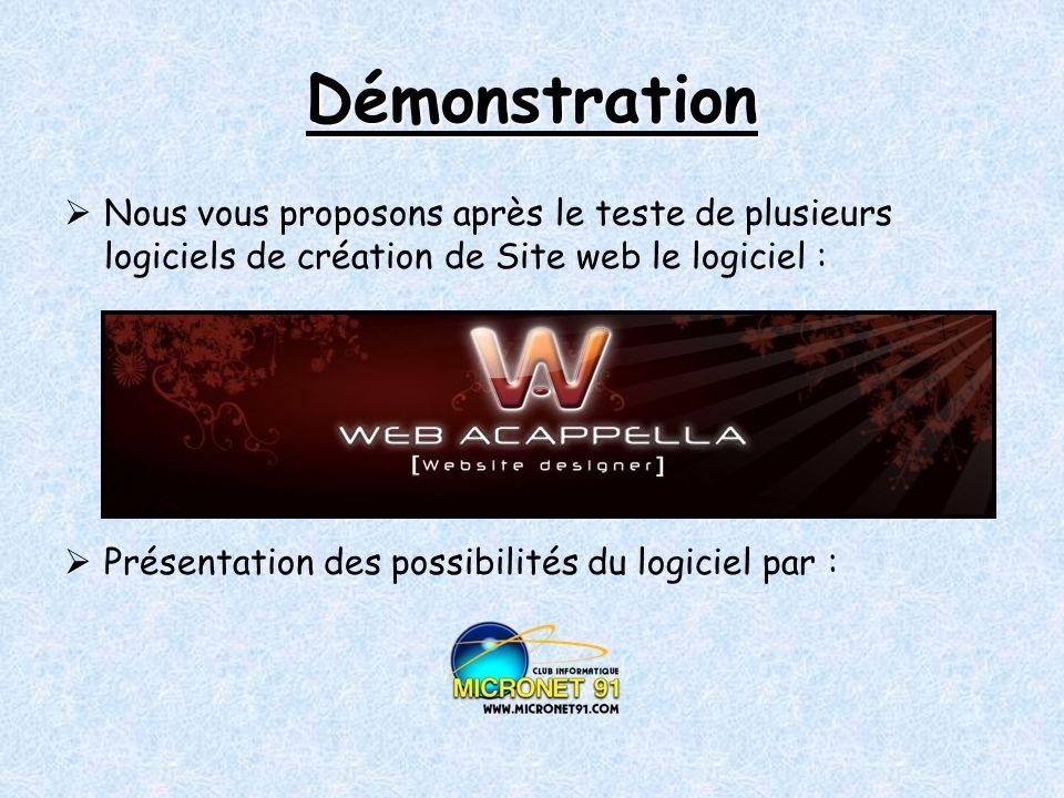 Démonstration Nous vous proposons après le teste de plusieurs logiciels de création de Site web le logiciel :