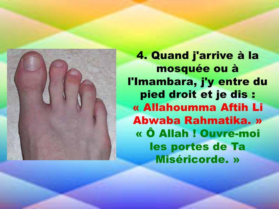 « Allahoumma Aftih Li Abwaba Rahmatika. »