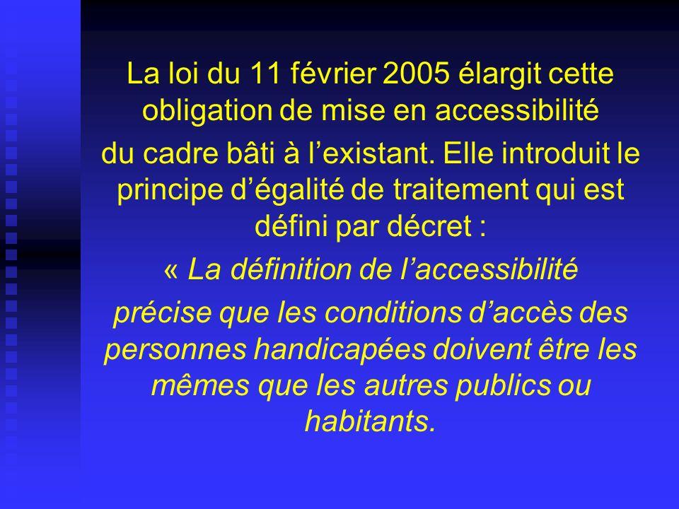 « La définition de l'accessibilité