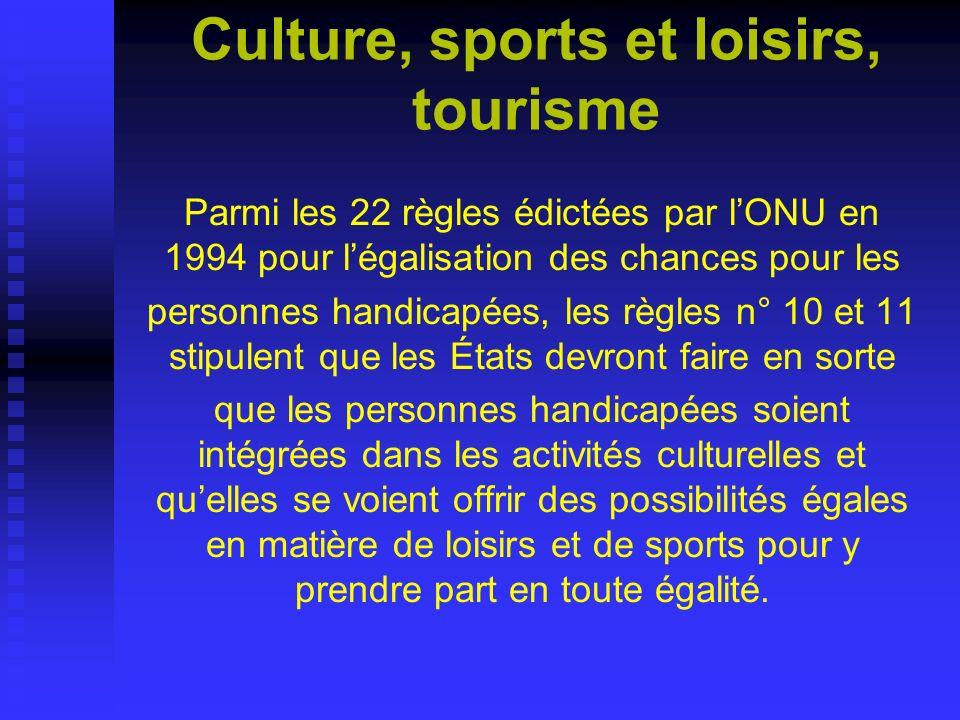 Culture, sports et loisirs, tourisme