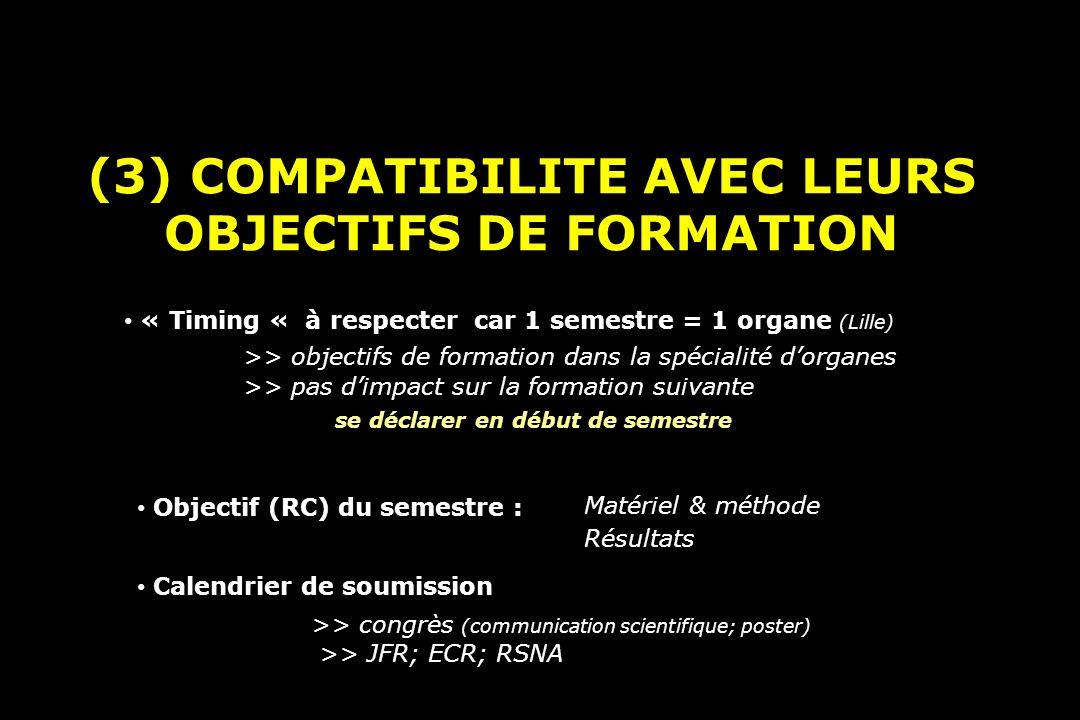 (3) COMPATIBILITE AVEC LEURS OBJECTIFS DE FORMATION