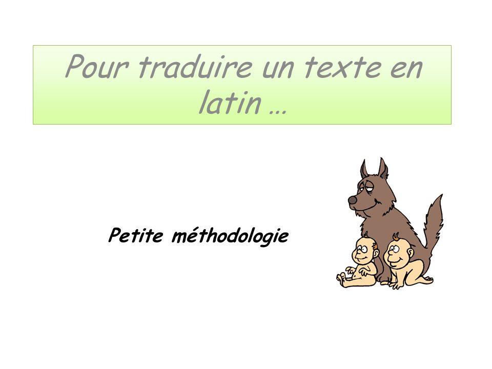 Pour traduire un texte en latin …