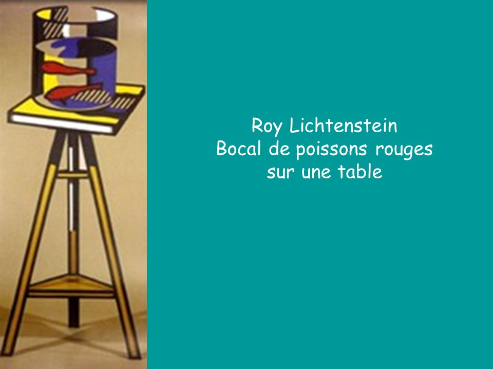 Roy Lichtenstein Bocal de poissons rouges sur une table