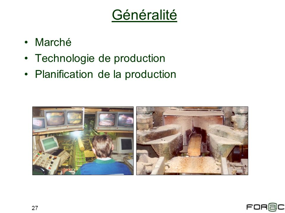 Généralité Marché Technologie de production
