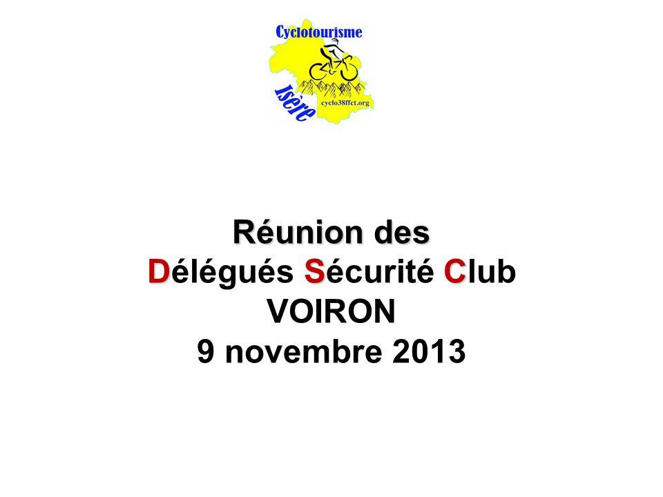 Réunion des Délégués Sécurité Club VOIRON 9 novembre 2013