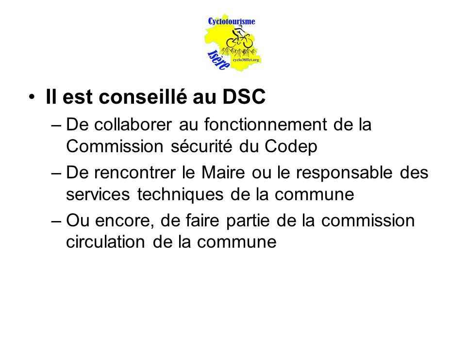 Il est conseillé au DSC De collaborer au fonctionnement de la Commission sécurité du Codep.