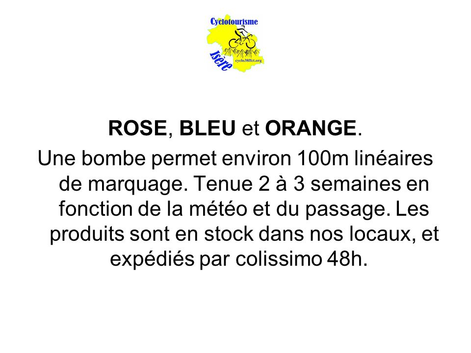 ROSE, BLEU et ORANGE.