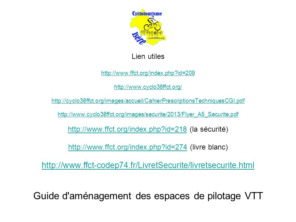 Guide d aménagement des espaces de pilotage VTT