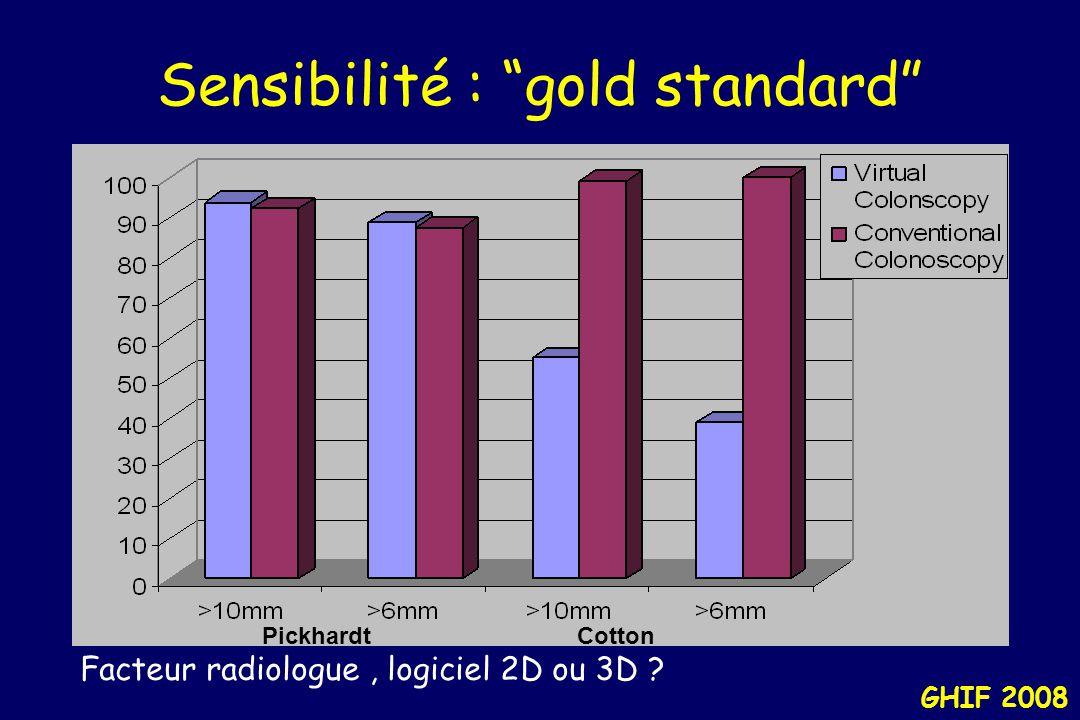 Sensibilité : gold standard