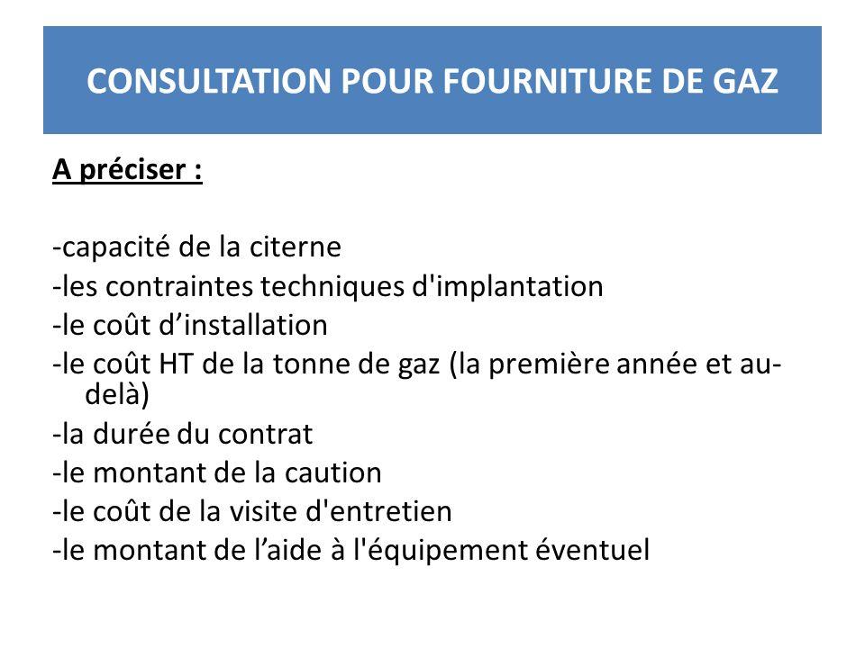 CONSULTATION POUR FOURNITURE DE GAZ