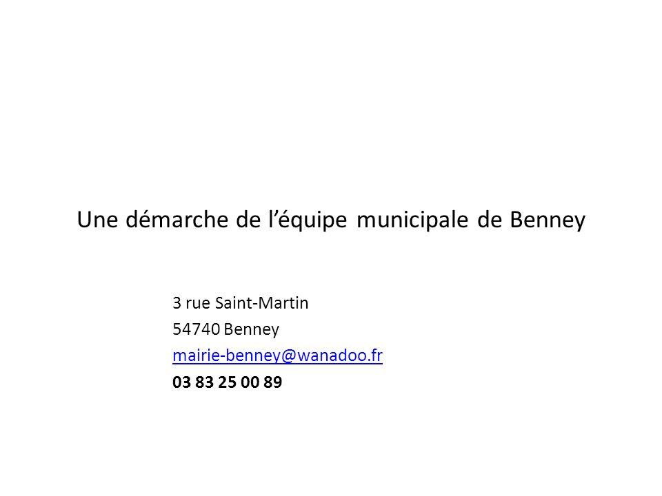 Une démarche de l'équipe municipale de Benney