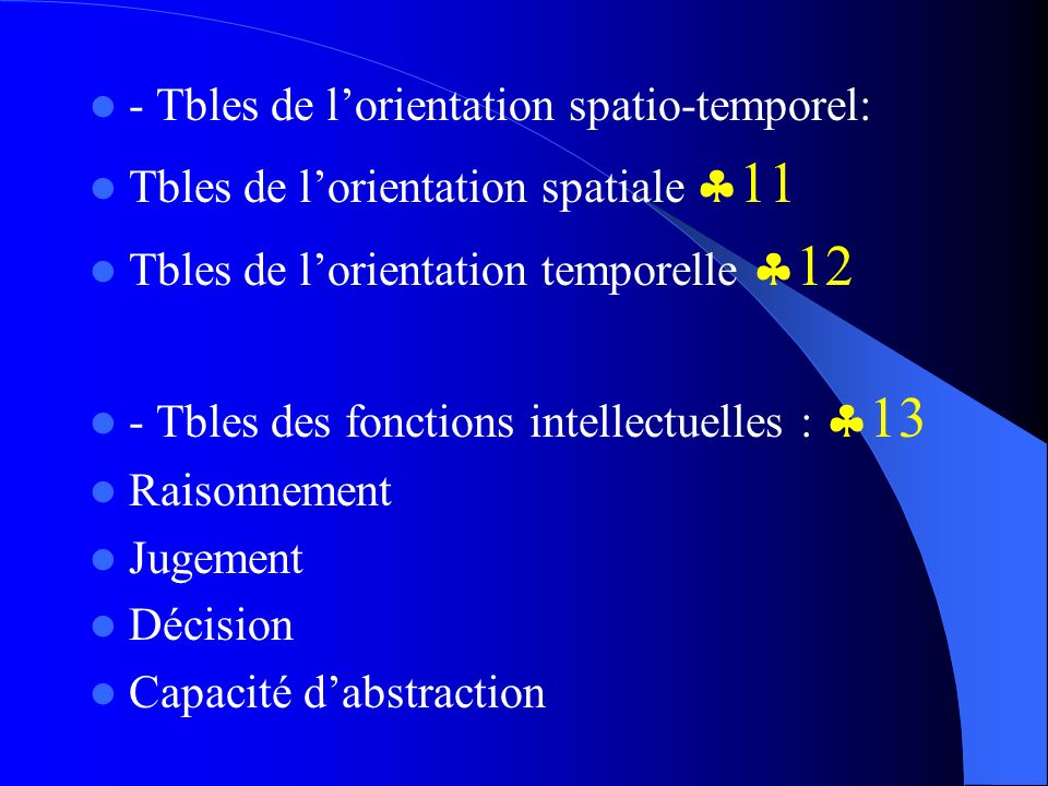 - Tbles de l'orientation spatio-temporel: