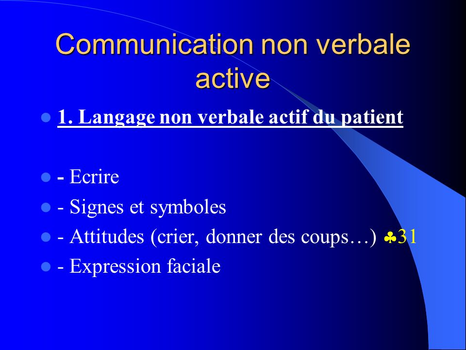 Communication non verbale active