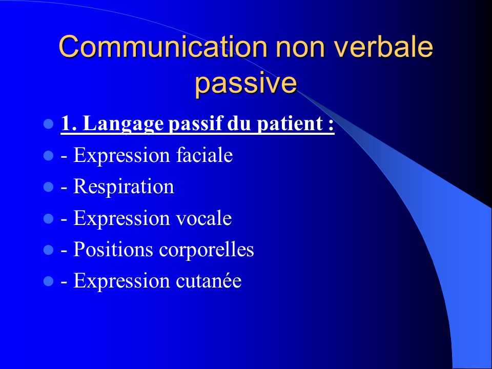 Communication non verbale passive