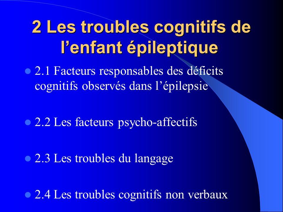 2 Les troubles cognitifs de l'enfant épileptique