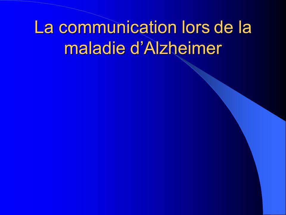 La communication lors de la maladie d'Alzheimer