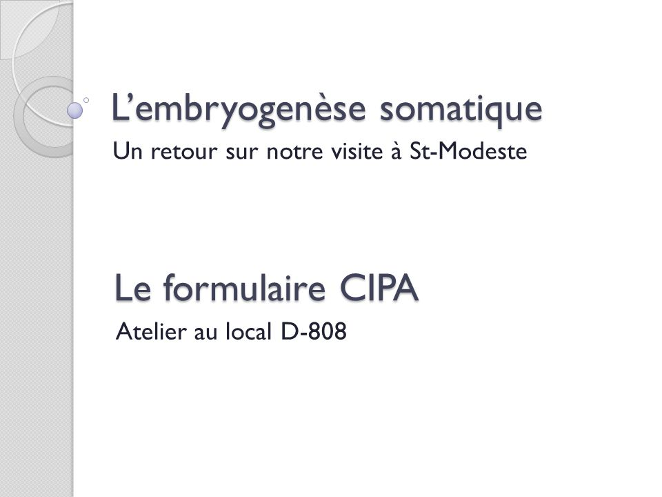 L'embryogenèse somatique