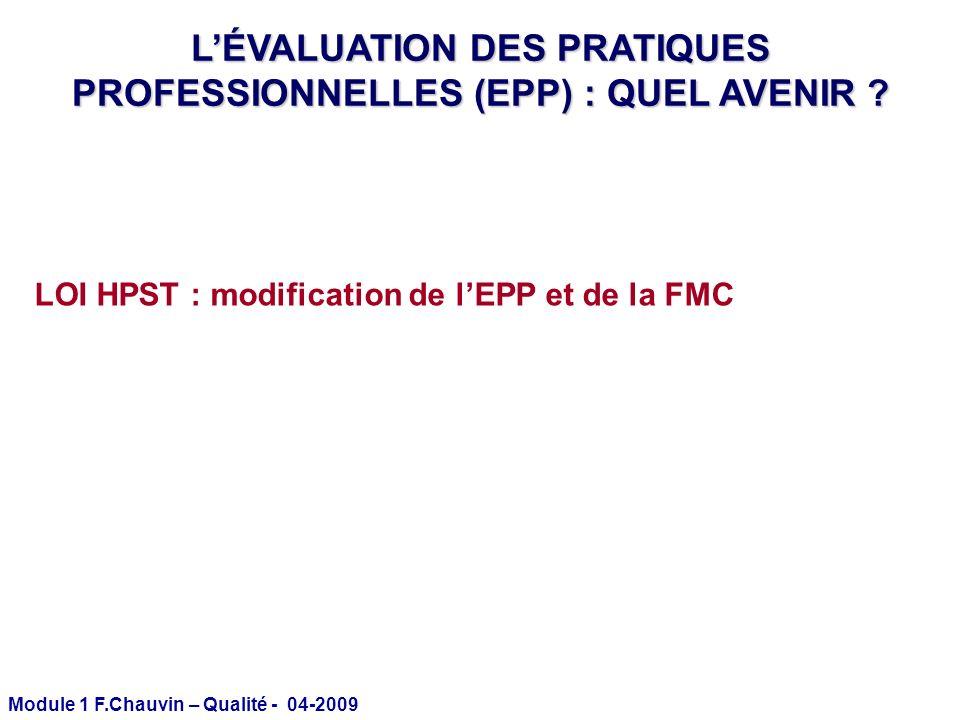 L'ÉVALUATION DES PRATIQUES PROFESSIONNELLES (EPP) : QUEL AVENIR