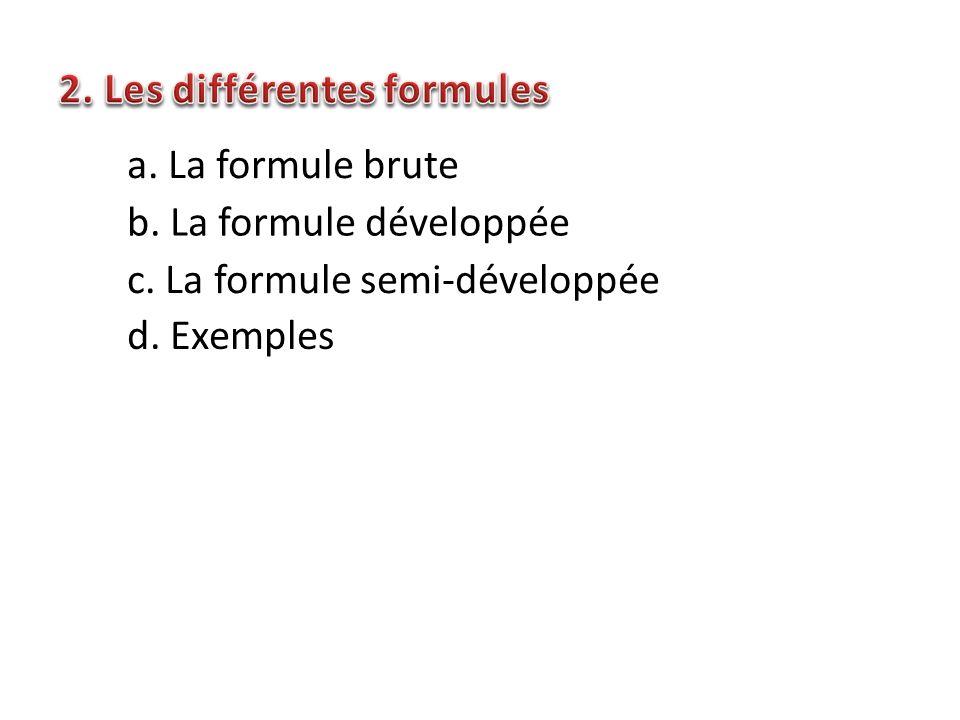 2. Les différentes formules