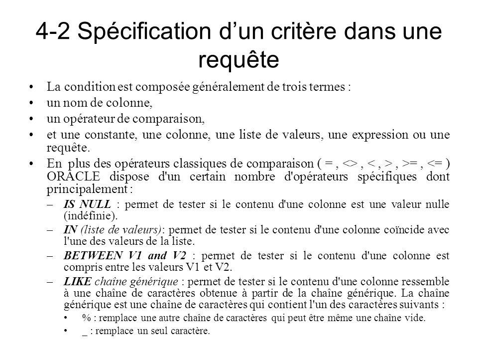 4-2 Spécification d'un critère dans une requête