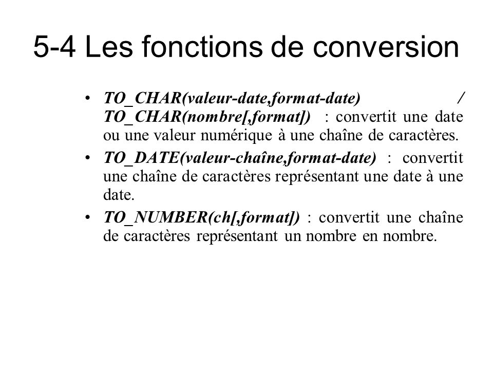 5-4 Les fonctions de conversion