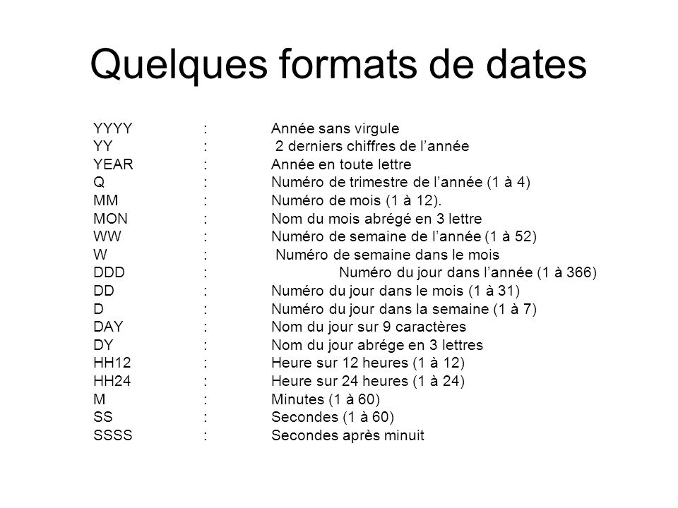 Quelques formats de dates