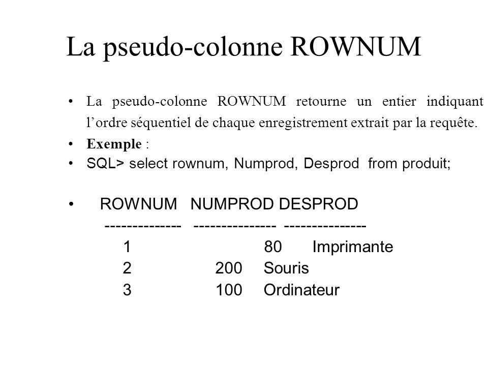 La pseudo-colonne ROWNUM
