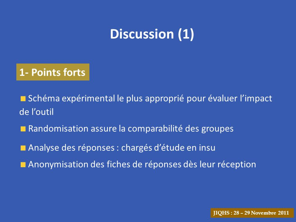 Discussion (1) 1- Points forts