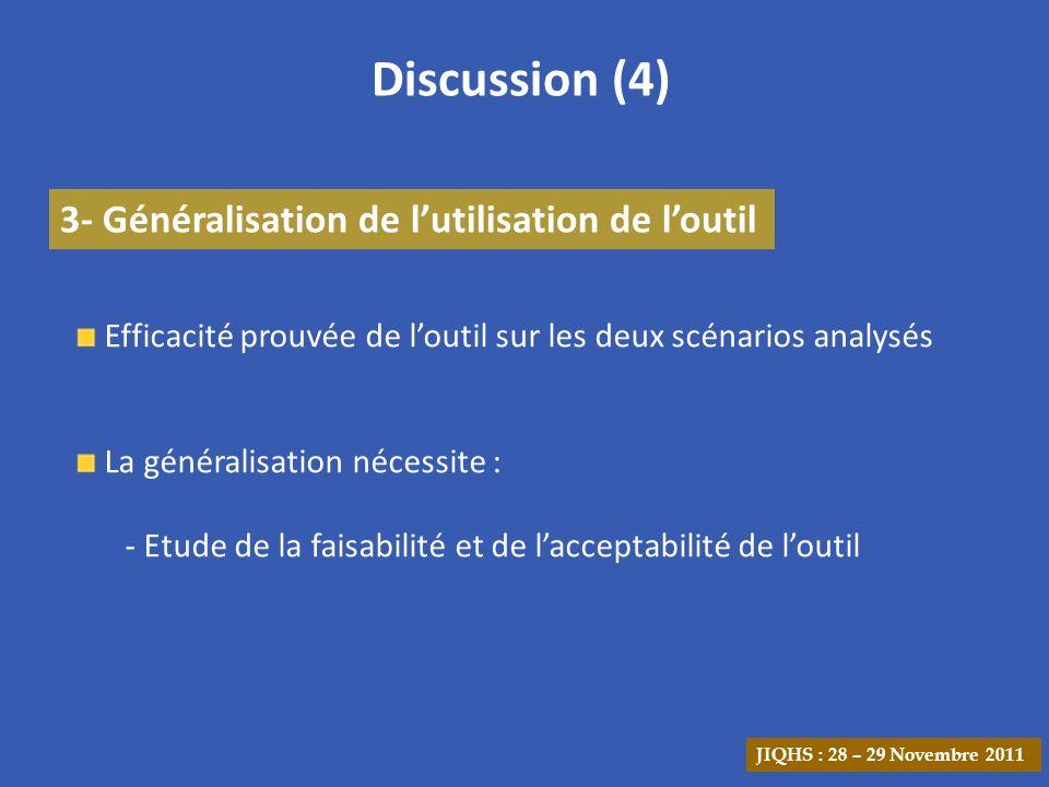 Discussion (4) 3- Généralisation de l'utilisation de l'outil